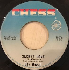BILLY STEWART / SECRET LOVE / LOOK BACK AND SMILE