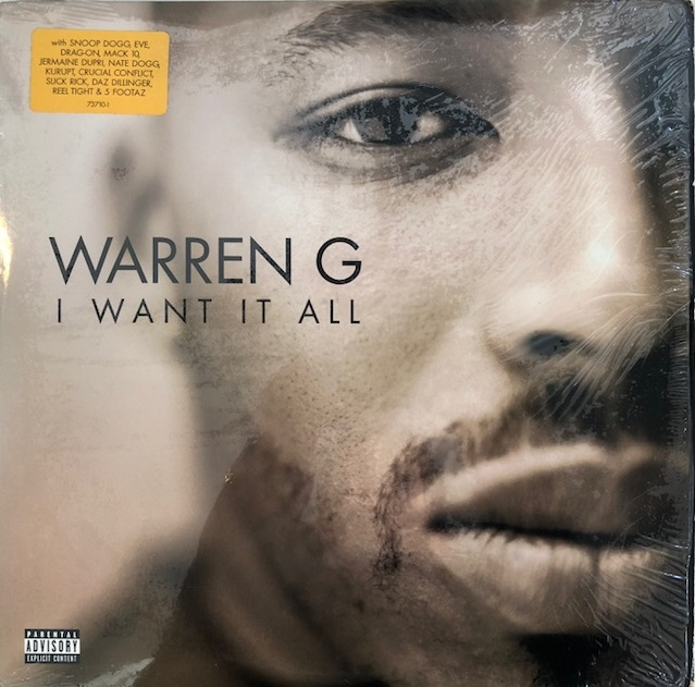WARREN G / I WANT IT ALL