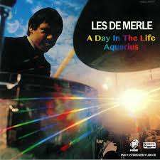 LES DEMERLE / A DAY IN THE LIFE / AQUARIUS