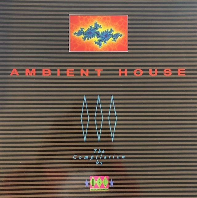 VARIOUS (ORB、KLF、SUENO LATINO) / AMBIENT HOUSE