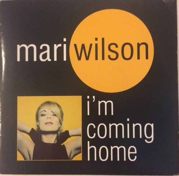 MARI WILSON / I'M COMING HOME