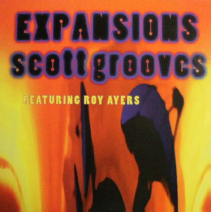 SCOTT GROOVES / EXPANSIONS