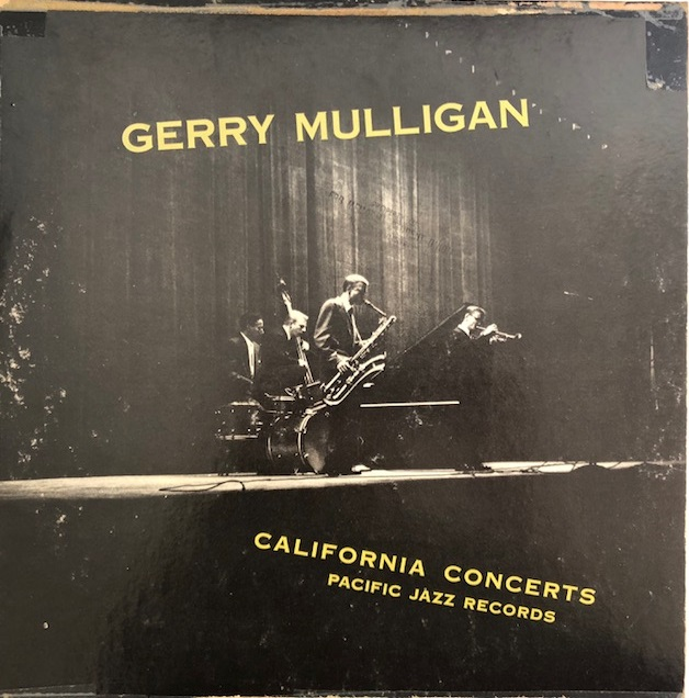 GERRY MULLIGAN QUARTET / CALIFORNIA CONCERTS