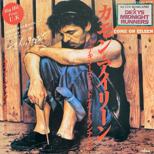 DEXYS MIDNIGHT RUNNERS / COME ON EILEEN