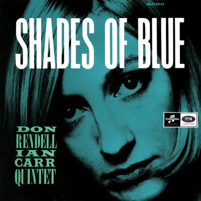 DON RENDELL / IAN CARR QUINTET / SHADES OF BLUE