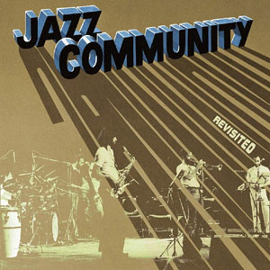 JAZZ COMMUNITY / REVISITED