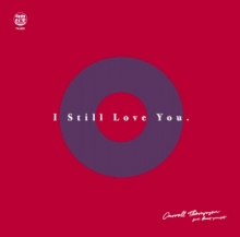 CARROLL THOMPSON / I STILL LOVE YOU FEAT. BEAT SUNSET
