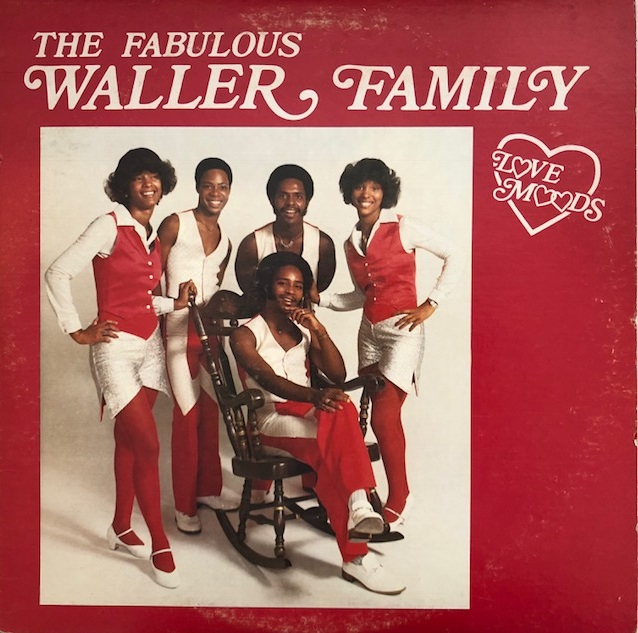 FABULOUS WALLER FAMILY / LOVE MOODS