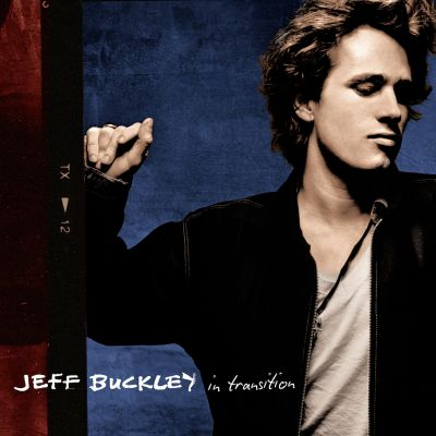 JEFF BUCKLEY / IN TRANSITION