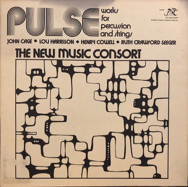 NEW MUSIC CONSORT (JOHN CAGE) / PULSE