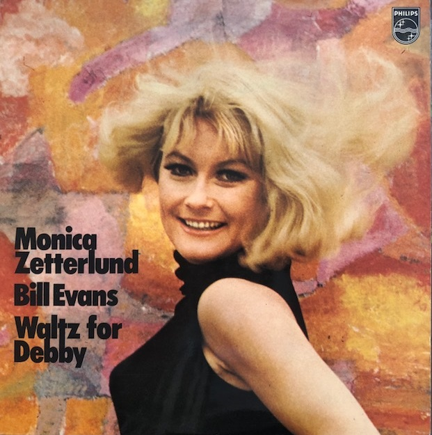 MONICA ZETTERLUND / BILL EVANS / WALTZ FOR DEBBY