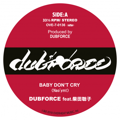 DUBFORCE / BABY DON'T CRY FEAT. 柴田聡子 / HOPE DUB