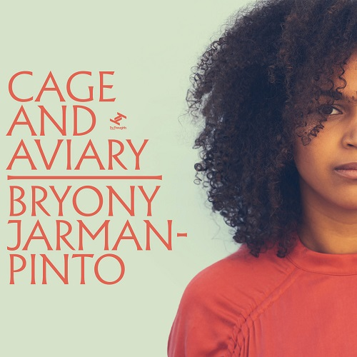 BRYONY JARMAN PINTO / CAGE AND AVIARY