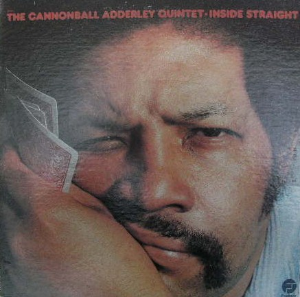 CANNONBALL ADDERLEY QUINTET / INSIDE STRAIGHT