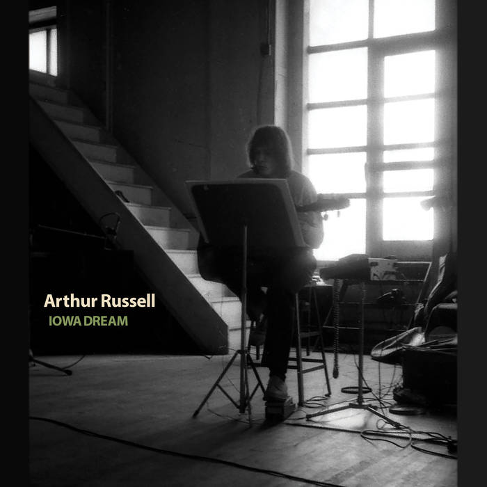 ARTHUR RUSSELL / IOWA DREAM