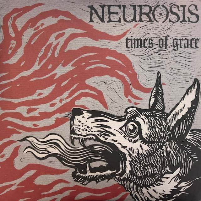 NEUROSIS / TIMES OF GRACE