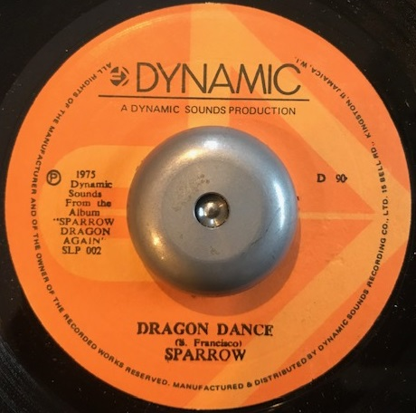SPARROW / BYRON LEE & THE DRAGONAIRES / DRAGON DANCE / DON'T BLAME THE YOUTH