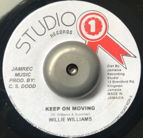 WILLIE WILLIAMS / KEEP ON MOVING
