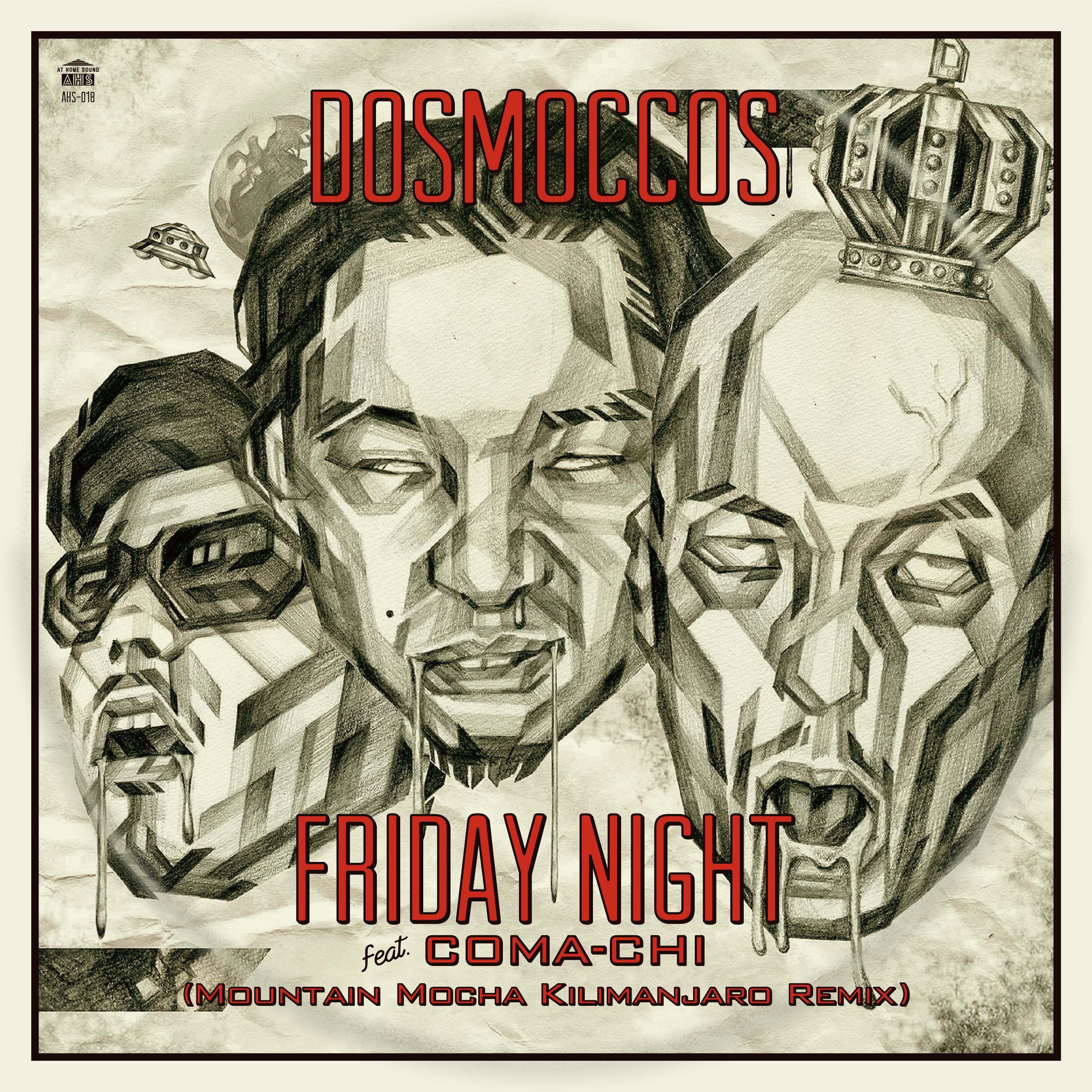 DOSMOCCOS / FRIDAY NIGHT FEAT. COMA-CHI