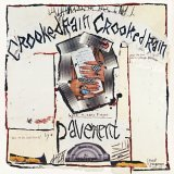 PAVEMENT / CROOKED RAIN, CROOKED RAIN