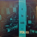 SPECIAL A.K.A / IN THE STUDIO