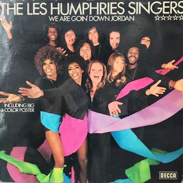 LES HUMPHRIES SINGERS / WE ARE GOIN' DOWN JORDAN