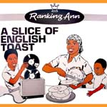 RANKING ANN / A SLICE OF ENGLISH TOAST