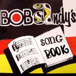 BOB ANDY / BOB ANDY'S SONG BOOK