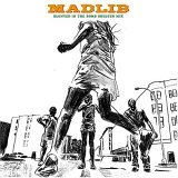 MADLIB / BLUNTED IN THE BOMB SHELTER