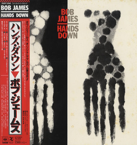 BOB JAMES / HANDS DOWN