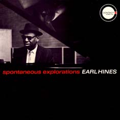 EARL HINES / SPONTANEOUS EXPLORATIONS