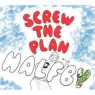 HALFBY / SCREW THE PLAN