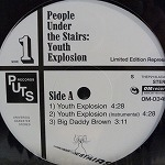 PEOPLE UNDER THE STAIRS / YOUTH EXPLOSION