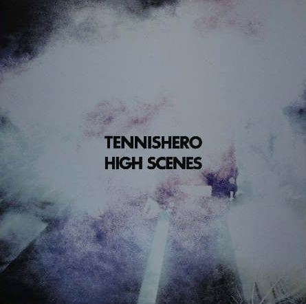 TENNISHERO / HIGH SCENES