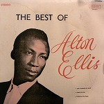 ALTON ELLIS / THE BEST OF ALTON ELLIS