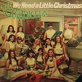 GOLD DIGGERS / WE NEED A LITTLE CHRISTMAS