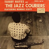 TUBBY HAYES & JAZZ COURIERS / FEAURING RONNIE SCOTT