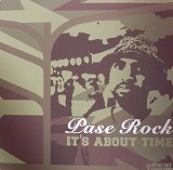 PASE ROCK / IT'S ABOUT TIME