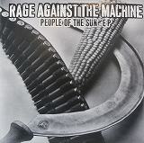 RAGE AGAINST THE MACHINE / PEOPLE OF THE SUN