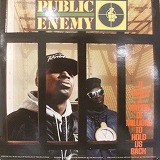 PUBLIC ENEMY / IT TAKES A NATION OF MILLIONS TO