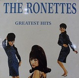 RONETTES / GREATEST HITS