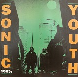 SONIC YOUTH / 100%
