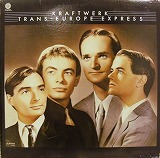KRAFTWERK / TRANS EUROPE EXPRESS