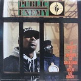 PUBLIC ENEMY / IT TAKES A NATION OF MILLIONS TO HOLD US BACK