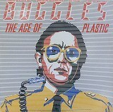 BUGGLES / THE AGE OF PLASTIC
