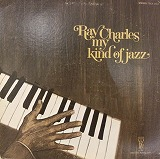 RAY CHARLES / MY KIND OF JAZZ