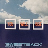 SWEETBACK / YOU WILL RISE