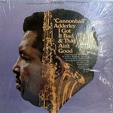 CANNONBALL ADDERLEY / I GOT IT BAD & THAT AIN'T