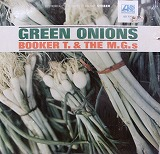 BOOKER T. & THE M.G.S / GREEN ONIONS