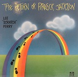LEE SCRATCH PERRY / THE RETURN OF PIPECOCK JACKXON